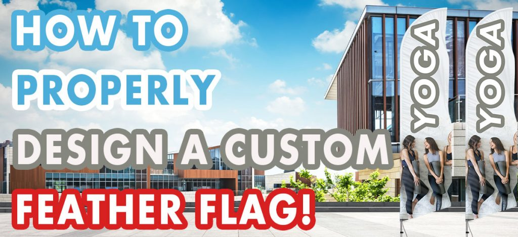 How-to-Design-a-Custom-Feather-Flag