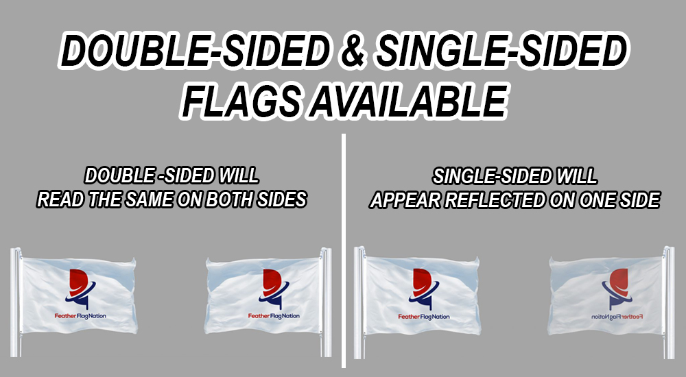 double sided and single sided flags available