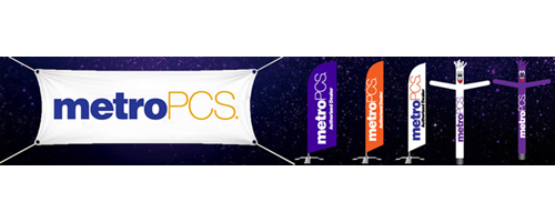 MetroPCS Signs – Feather Flags, Inflatable Tube Men, & Vinyl Banners