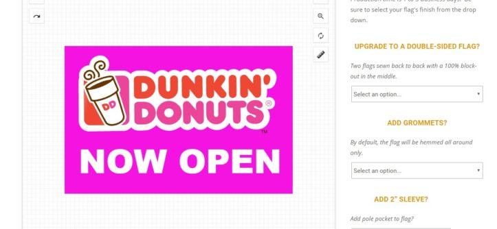Finished Dunkin' Donuts Design on Custom Flag Design Tool