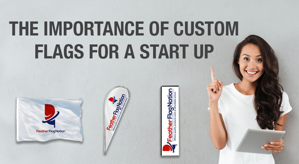 the importance of custom flags for a start up