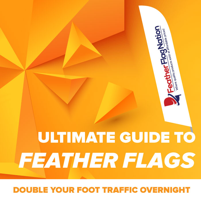 The Ultimate Guide to Feather Flags