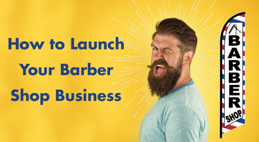 How to Launch your Barbershop
