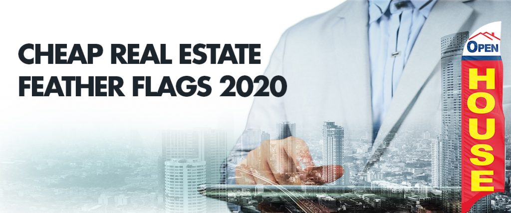 Cheap-Real-Estate-Feather-Flags-2020