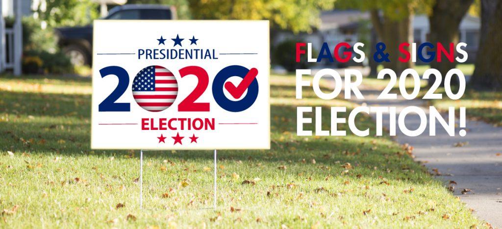 2020_Election_Flag&Sign