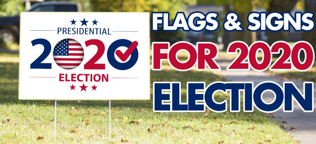 Flags-&-Signs-for-2020-Election