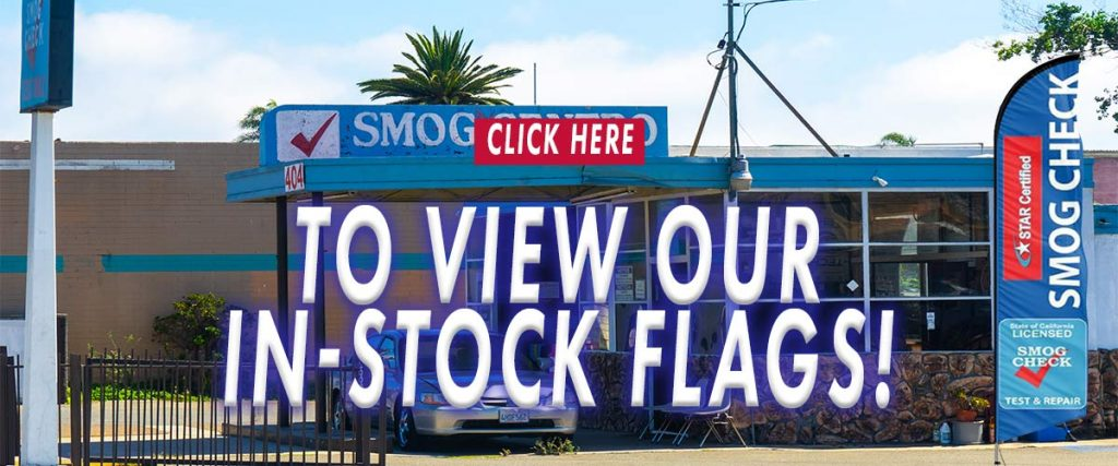 Click-Here-For-Our-In-Stock-Smog-Flag-Options
