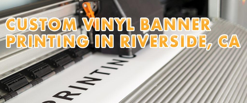 Custom-Vinyl-Banner-Printing-in-Riverside,-CA