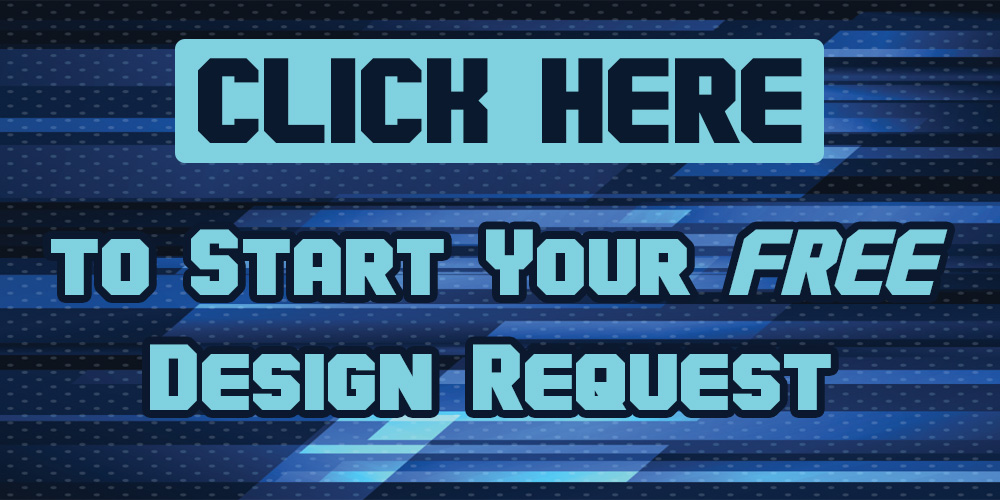 Click Here to Start Your Free Design Request