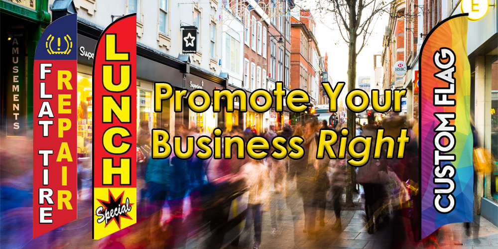 Promote Your Business the Right Way