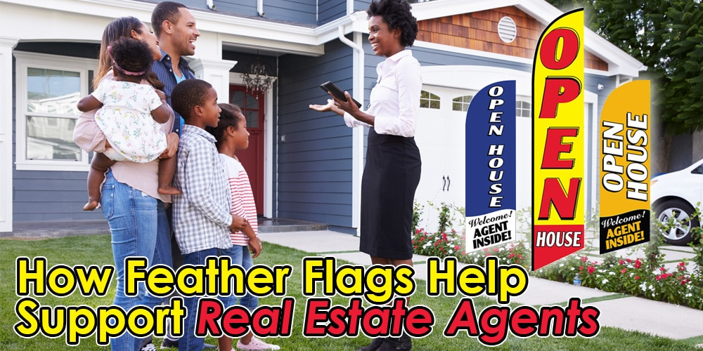 How Feather Flags Help Support Real Estate Agents