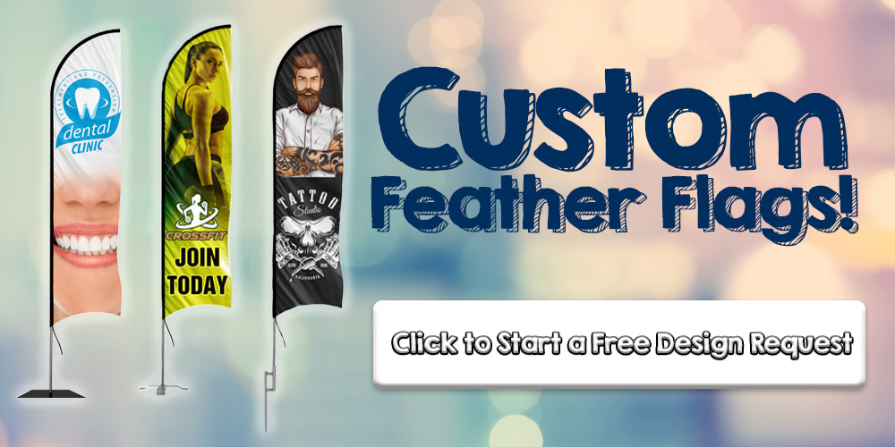 Custom Feather Flags - Click Here to Start a Free Design Request