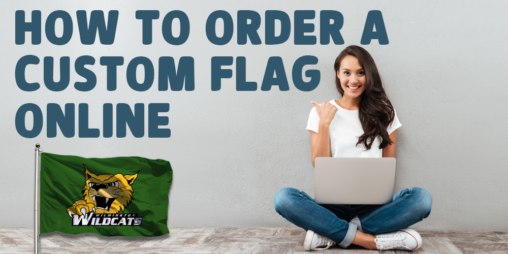 How to Order a Custom Flag Online