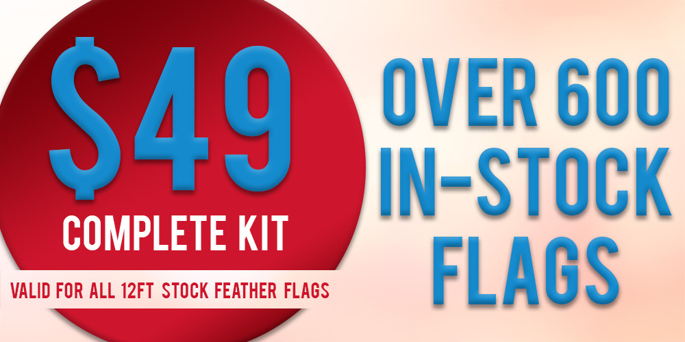 $49 over 600 in-stock flags