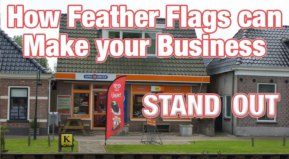 how feather flags make your business stand out