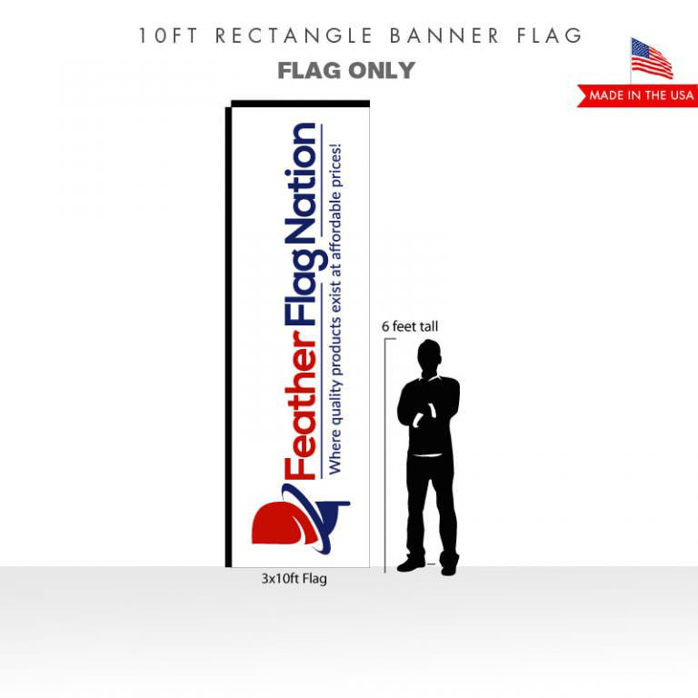 10ft Rectangle Banner - Flag Only
