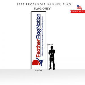 12ft Rectangle Banner - Flag Only