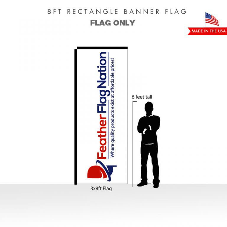 8ft Rectangle Banner - Flag Only