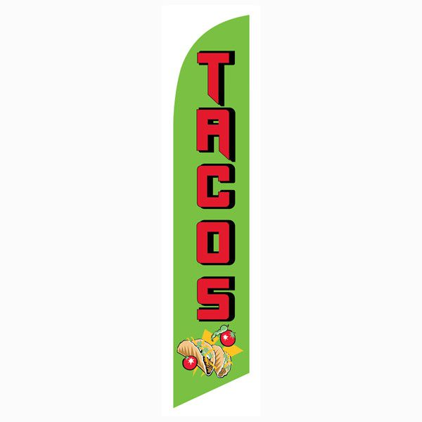 Increase your sales and traffic with our Tacos Feather Flag