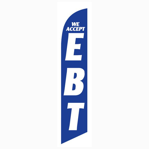 We Accept EBT Feather Flag for all convenience stores and markets