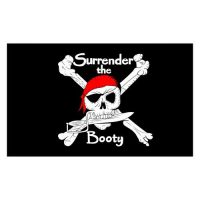 Surrender the Booty Priate Flag