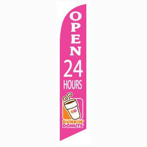 Dunkin Donuts Open 24 Hours banner flag for all those awesome locations