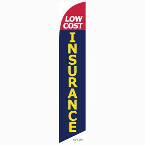 Low cost insurance banner flag to advertise your competitive rates to the locals