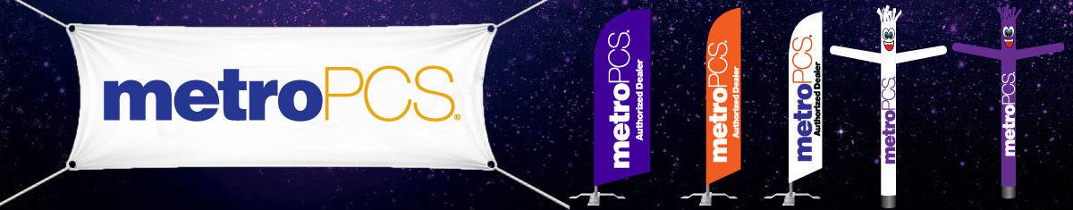 Metropcs Signs - Feather flags, banners, and air dancers