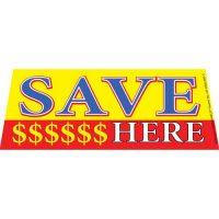Save Money Here windshield banner