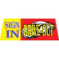 Sign In Drive Out windshield banner