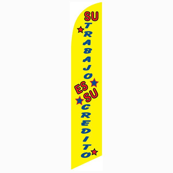 Swooper Feather Flag Kits With Pole And Ground Spike Su Trabajo Es Su Credito Two 2
