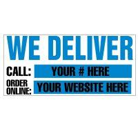 We Deliver (Blue) Vinyl Banner