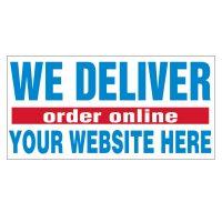 We Deliver Order Online Vinyl Banner
