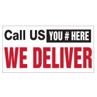 Call Us We Deliver Vinyl Banner