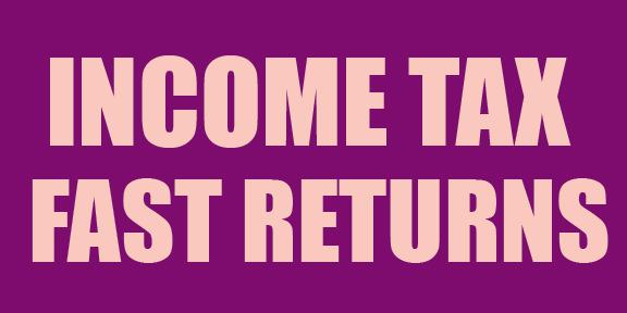 Income Tax Fast Returns Sign Banner
