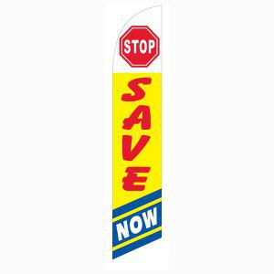 Stop Save Now feather flag has a yellow/blue design and red letters.