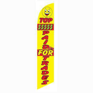 Top Money Paid for Trade feather flag is a red and yellow feather flag.