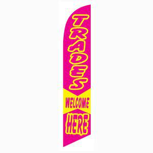 Trades Welcome Here feather flag is a vivid pink and yellow.